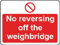 No reversing off weighbridge sign