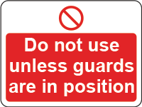 Do not use - guards sign