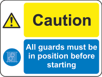 caution - guards sign