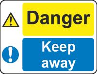 danger - keep away sign