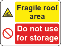 fragile roof area sign