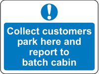 Collect customers park here sign